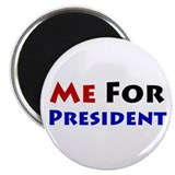 Me For President Magnet
