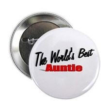 """The World's Best Auntie"" 2.25"" Button"