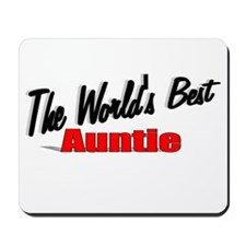 """The World's Best Auntie"" Mousepad"