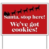 Santa Stop Here Yard Sign