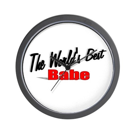 """The World's Best Babe"" Wall Clock"