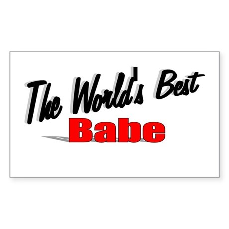"""The World's Best Babe"" Rectangle Sticker"