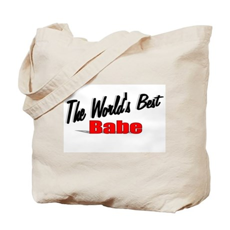 """The World's Best Babe"" Tote Bag"