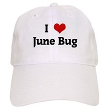 I Love June Bug Baseball Cap