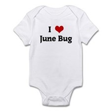 I Love June Bug Infant Bodysuit