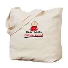 Santa Define Good Tote Bag