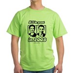 Clinton Obama: It'll be great in 2008 Green T-Shir