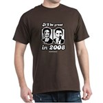 Clinton Obama: It'll be great in 2008 Dark T-Shirt