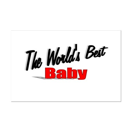 """The World's Best Baby"" Mini Poster Print"
