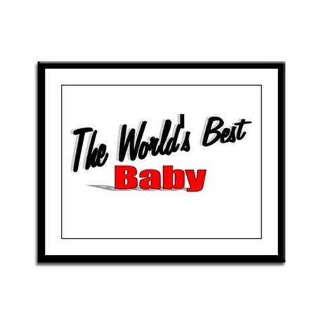 """The World's Best Baby"" Framed Panel Print"