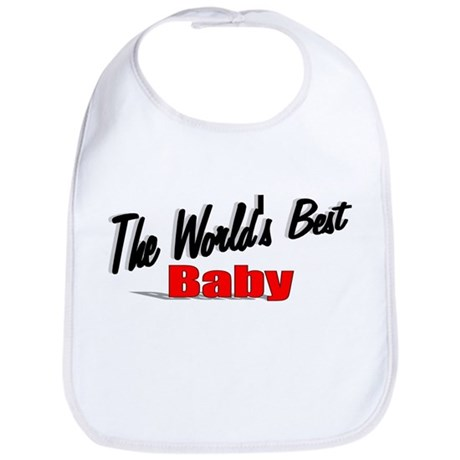 """The World's Best Baby"" Bib"