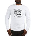 Clinton / Obama 2008 Long Sleeve T-Shirt