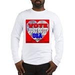 Vote Just Do It USA Long Sleeve T-Shirt