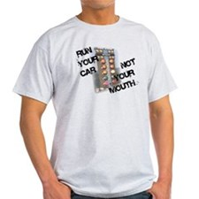 Run Car Not Mouth T-Shirt