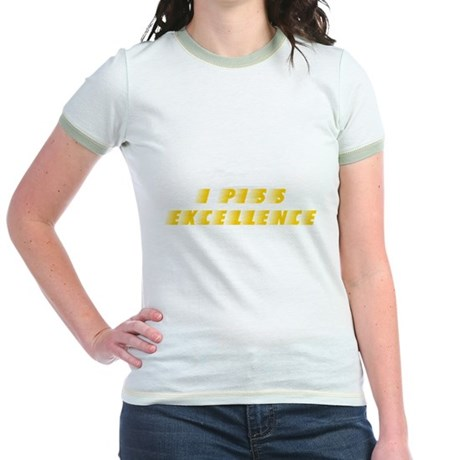 I Piss Excellence Jr Ringer T-Shirt
