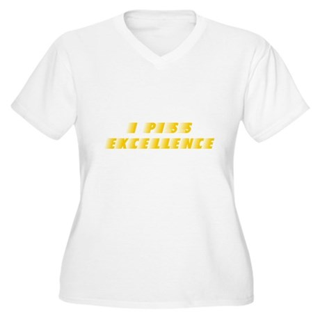 I Piss Excellence Plus Size V-Neck Shirt