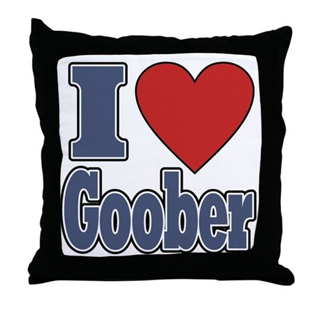 I Love Goober Throw Pillow