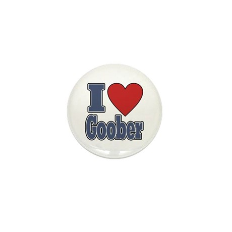 I Love Goober Mini Button