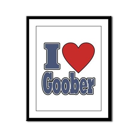 I Love Goober Framed Panel Print