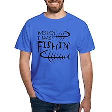 Wishin' I Was Fishin' T-Shirt