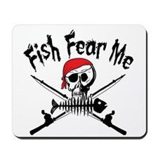 Fish Fear Me Mousepad