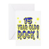 15 Year Olds Rock ! Greeting Card