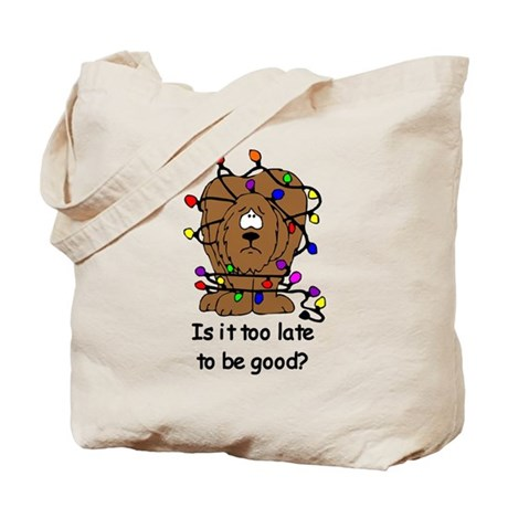 Too late to be good? Tote Bag