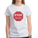 STOP Abortion Women's T-Shirt