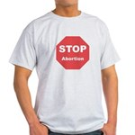 STOP Abortion Light T-Shirt