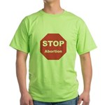 STOP Abortion Green T-Shirt