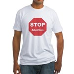 STOP Abortion Fitted T-Shirt