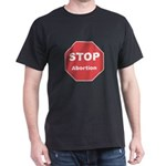 STOP Abortion Dark T-Shirt