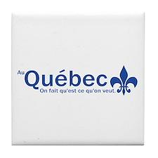 """""""Au Quebec - On fait qu'est ce qu'on veut"""" Tile Co"""
