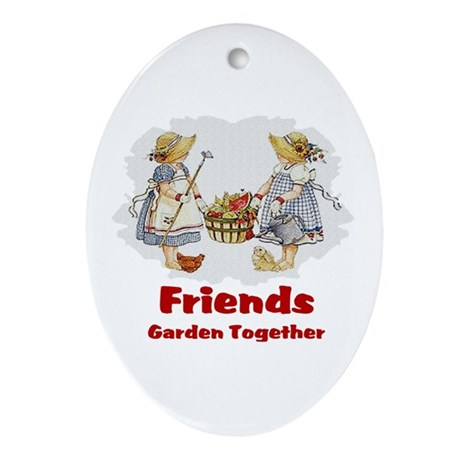 Friends Garden Together Oval Ornament