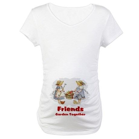 Friends Garden Together Maternity T-Shirt