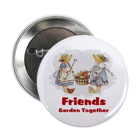 "Friends Garden Together 2.25"" Button (10 pack)"