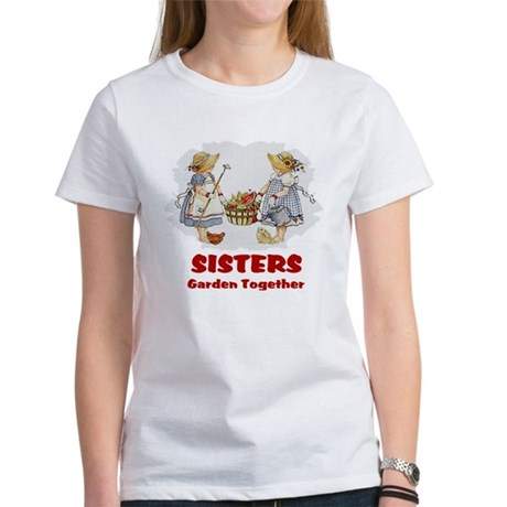 Sisters Garden Together Women's T-Shirt