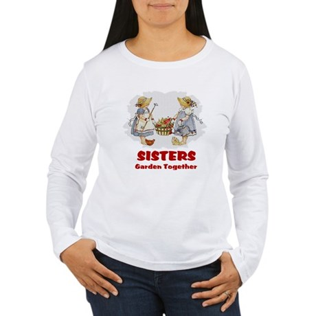 Sisters Garden Together Women's Long Sleeve T-Shir