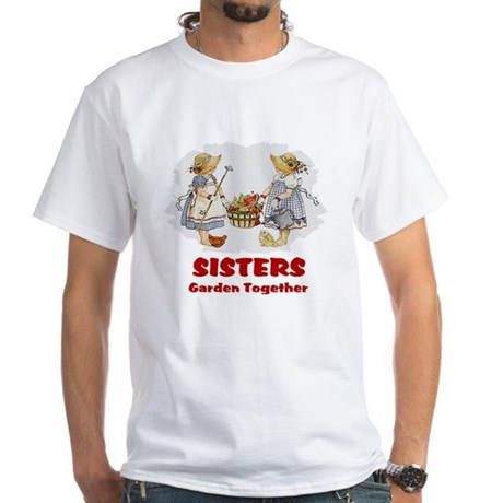 Sisters Garden Together White T-Shirt