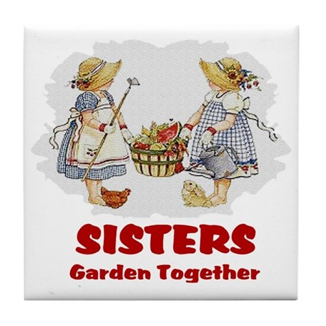 Sisters Garden Together Tile Coaster