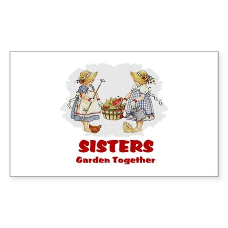 Sisters Garden Together Rectangle Sticker
