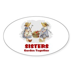 Sisters Garden Together Oval Sticker