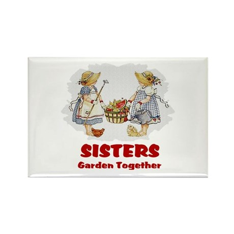 Sisters Garden Together Rectangle Magnet