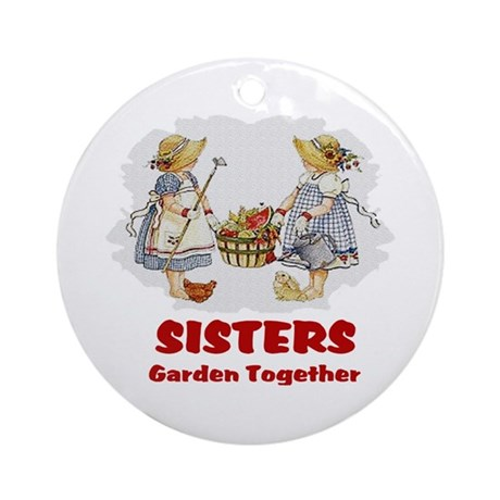 Sisters Garden Together Ornament (Round)
