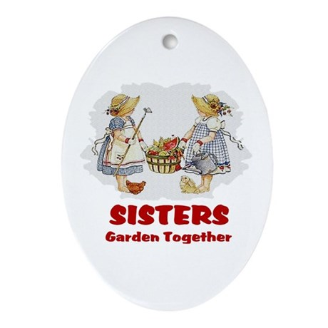 Sisters Garden Together Oval Ornament