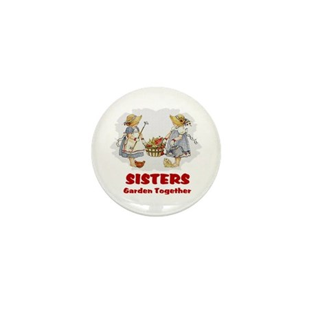 Sisters Garden Together Mini Button (10 pack)