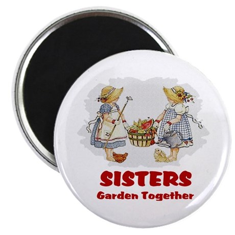 Sisters Garden Together Magnet