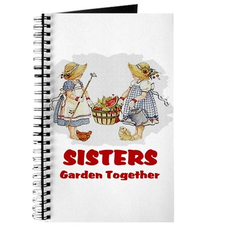 Sisters Garden Together Journal