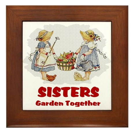 Sisters Garden Together Framed Tile