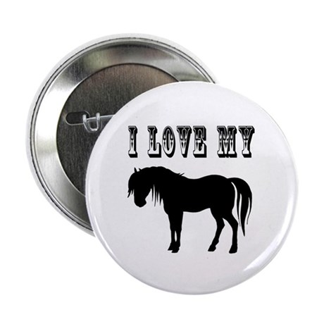 "I Love My Pony 2.25"" Button"